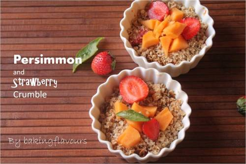 Persimmons and Strawberry Crumble