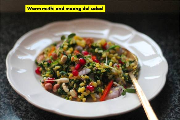 warm methi and moong dal salad